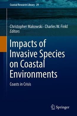Abbildung von Makowski / Finkl | Impacts of Invasive Species on Coastal Environments | 1st ed. 2019 | 2018 | Coasts in Crisis | 29