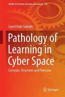 Abbildung von Sadeghi   Pathology of Learning in Cyber Space   1. Auflage   2018   156   beck-shop.de