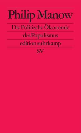 Abbildung von Manow | Die Politische Ökonomie des Populismus | 3. Auflage | 2018 | 2728 | beck-shop.de