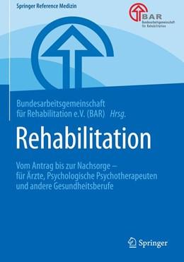 Abbildung von Rehabilitation | 1. Auflage | 2018 | beck-shop.de