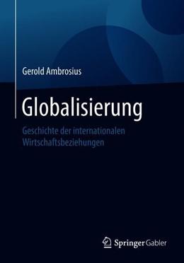 Abbildung von Ambrosius | Globalisierung | 2018 | Geschichte der internationalen...