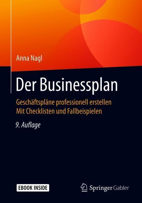 Der Businessplan | Nagl | 9., überarb. u. erg. Aufl. 2018, 2018 | Buch (Cover)