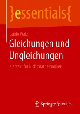 Abbildung von Walz | Gleichungen und Ungleichungen | 1. Auflage | 2018 | beck-shop.de