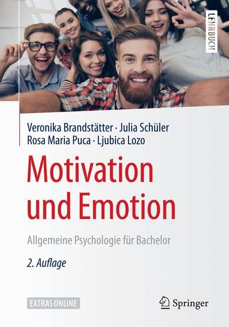 Abbildung von Brandstätter / Schüler / Puca | Motivation und Emotion | 2., vollst. überarb. Aufl. 2018 | 2018