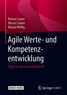Abbildung von Sauter / Wolfig   Agile Werte- und Kompetenzentwicklung   2018   Wege in eine neue Arbeitswelt