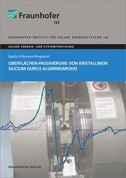 Abbildung von Kühnhold-Pospischil | Oberflächen-Passivierung von kristallinem Silicium durch Aluminiumoxid. | 1. Auflage | 2018 | beck-shop.de