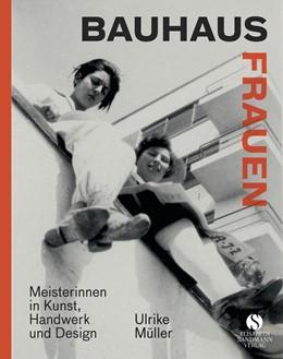 Abbildung von Müller | Bauhausfrauen | 2019 | Komplett überarbeitete und akt...