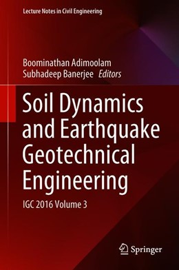 Abbildung von Adimoolam / Banerjee | Soil Dynamics and Earthquake Geotechnical Engineering | 1st ed. 2019 | 2018 | IGC 2016 Volume 3 | 15