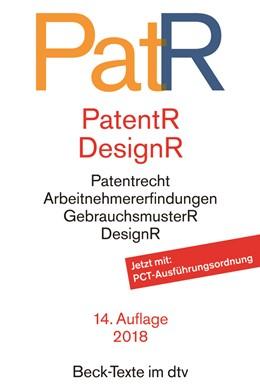 Abbildung von Patent- und Designrecht: PatR | 14. Auflage | 2018 | Textausgabe zum deutschen, eur... | 5563