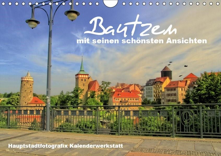 Abbildung von Döring / Hauptstadtfotografix   Bautzen mit seinen schönsten Ansichten (Wandkalender 2019 DIN A4 quer)   5. Edition 2018   2018