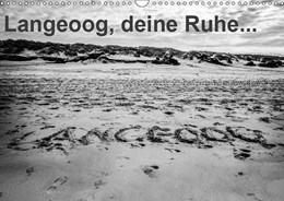 Abbildung von Abel | Langeoog, deine Ruhe (Wandkalender 2019 DIN A3 quer) | 5. Edition 2018 | 2018 | Eindrücke der Insel Langeoog (...