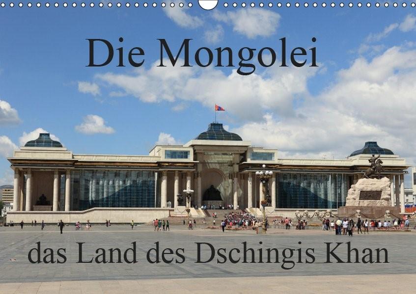 Die Mongolei das Land des Dschingis Khan (Wandkalender 2019 DIN A3 quer) | Brack | 5. Edition 2018, 2018 (Cover)
