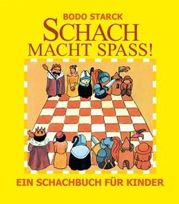 Abbildung von Starck | Schach macht Spaß | 11. Auflage | 2018 | beck-shop.de