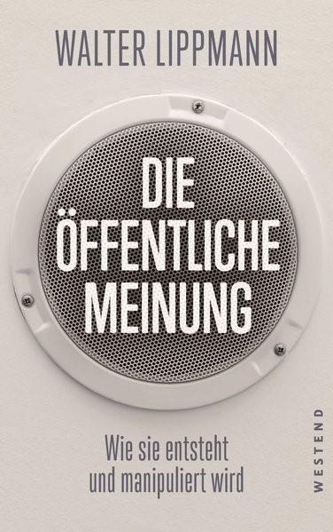 Die öffentliche Meinung | Lippmann, 2018 | Buch (Cover)