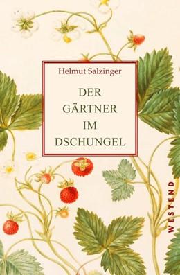 Abbildung von Salzinger   Der Gärtner im Dschungel   2019