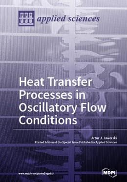 Abbildung von Heat Transfer Processes in Oscillatory Flow Conditions | 1. Auflage | 2018 | beck-shop.de