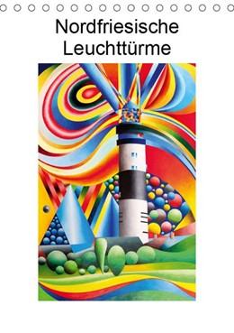 Abbildung von Kraus   Nordfriesische Leuchttürme (Tischkalender 2019 DIN A5 hoch)   5. Edition 2018   2018   Farbenfrohe Nordfriesische Leu...
