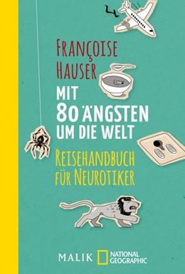 Abbildung von Hauser | Mit 80 Ängsten um die Welt | 1. Auflage | 2019 | beck-shop.de
