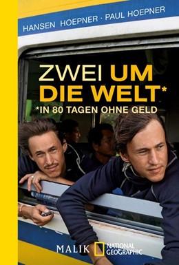 Abbildung von Hoepner | Zwei um die Welt - in 80 Tagen ohne Geld | 1. Auflage | 2018