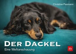 Abbildung von Paxmann | Der Dackel | 1. Auflage | 2018 | beck-shop.de