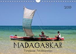 Abbildung von Boettcher | MADAGASKAR Tongasoa - Willkommen (Wandkalender 2019 DIN A4 quer) | 5. Edition 2018 | 2018 | Madagaskar - Bekannt für eine ...
