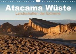Abbildung von Boettcher   Atacama Wüste - Landschaften der Extreme (Wandkalender 2019 DIN A4 quer)   5. Edition 2018   2018   Die Atacama Wüste verführt mit...