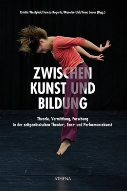 Abbildung von Westphal / Bogerts / Uhl / Sauer | ZWISCHEN Kunst und Bildung | 2018 | Theorie, Vermittlung, Forschun...