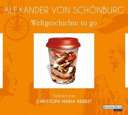 Abbildung von Schönburg | Weltgeschichte to go | Gekürzte Lesung | 2018