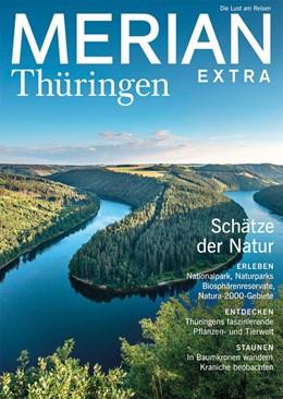 Abbildung von MERIAN EXTRA Thüringen - Schätze der Natur | 1. Auflage | 2018 | beck-shop.de