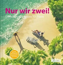 Abbildung von Rooij   HOLIDAY Reisebuch: Nur wir zwei!   1. Auflage   2018   beck-shop.de