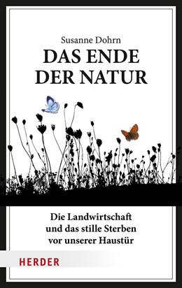 Abbildung von Dohrn   Das Ende der Natur   2018   Die Landwirtschaft und das sti...