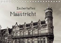 Abbildung von Boettcher   Zauberhaftes Maastricht (Tischkalender 2019 DIN A5 quer)   4. Edition 2018   2018   Maastricht - Architektoniche S...