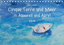 Abbildung von Adam | Cinque Terre und Meer in Aquarell und Acryl (Tischkalender 2019 DIN A5 quer) | 3. Edition 2018 | 2018 | Kunstwerke, die das Licht der ...