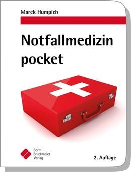 Abbildung von Humpich | Notfallmedizin pocket | 2. Auflage | 2018 | beck-shop.de