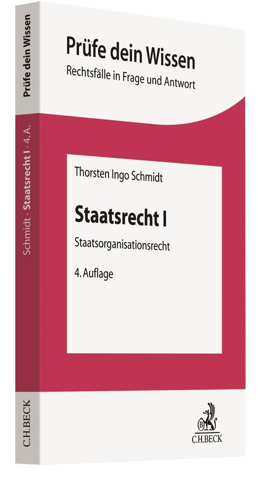 Staatsrecht I | Schmidt | 4. Auflage, 2019 | Buch (Cover)