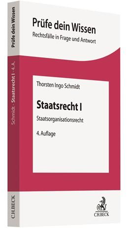 Abbildung von Schmidt | Staatsrecht I | 4., überarbeitete Auflage | 2019 | Staatsorganisationsrecht mit V...
