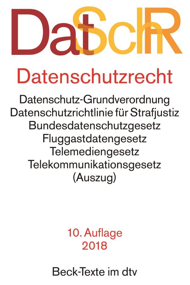 DatSchR: Datenschutzrecht | 10. Auflage, 2018 | Buch (Cover)