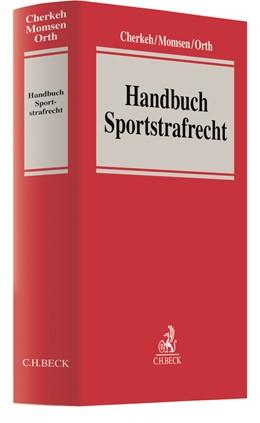 Abbildung von Cherkeh / Momsen | Handbuch Sportstrafrecht | 1. Auflage | 2020 | beck-shop.de