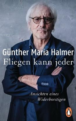 Abbildung von Halmer | Fliegen kann jeder | 1. Auflage | 2019 | beck-shop.de