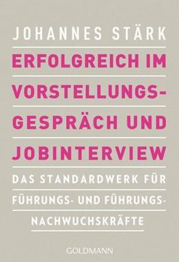 Abbildung von Stärk | Erfolgreich im Vorstellungsgespräch und Jobinterview | 1. Auflage | 2019 | beck-shop.de