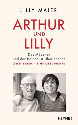 Abbildung von Maier | Arthur und Lilly | 1. Auflage | 2018 | beck-shop.de