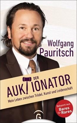 Abbildung von Pauritsch | Der Auktionator | 1. Auflage | 2018 | beck-shop.de