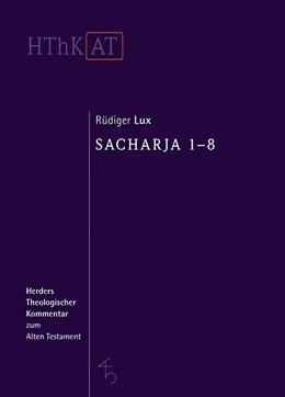 Abbildung von Lux | Sacharja 1-8 | 1. Auflage | 2019 | beck-shop.de
