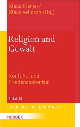 Abbildung von Krämer / Vellguth | Religion und Gewalt | 2018 | Konflikt- und Friedenspotentia...