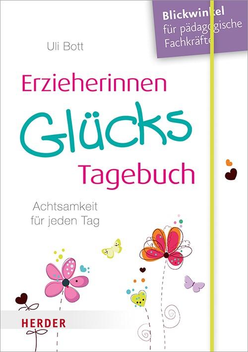 Erzieherinnen-GlücksTagebuch   Bott, 2018   Buch (Cover)