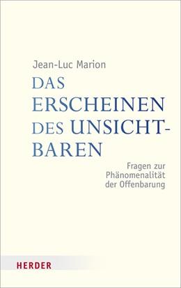 Abbildung von Marion | Das Erscheinen des Unsichtbaren | 2018 | Fragen zur Phänomenalität der ...