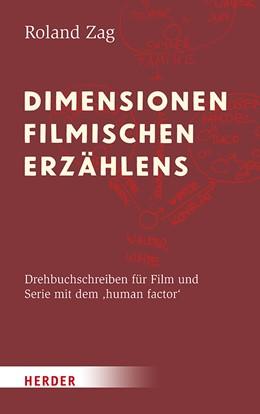 Abbildung von Zag | Dimensionen filmischen Erzählens | 2018 | Drehbuchschreiben für Film und...