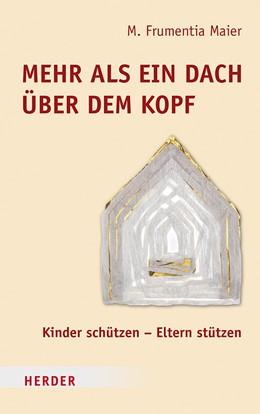 Abbildung von Maier   Mehr als ein Dach über dem Kopf   1. Auflage   2019   beck-shop.de