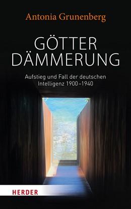 Abbildung von Grunenberg | Götterdämmerung | 1. Auflage | 2018 | beck-shop.de