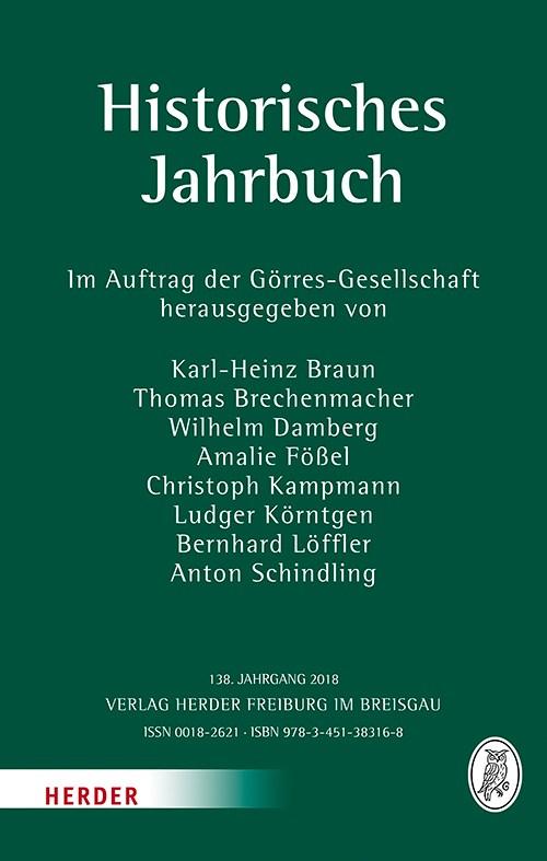 Historisches Jahrbuch | Braun / Brechenmacher / Damberg / Fößel / Kampmann / Körntgen / Löffler / Schindling, 2018 | Buch (Cover)